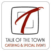 Talk of the Town - Catering & Special Events